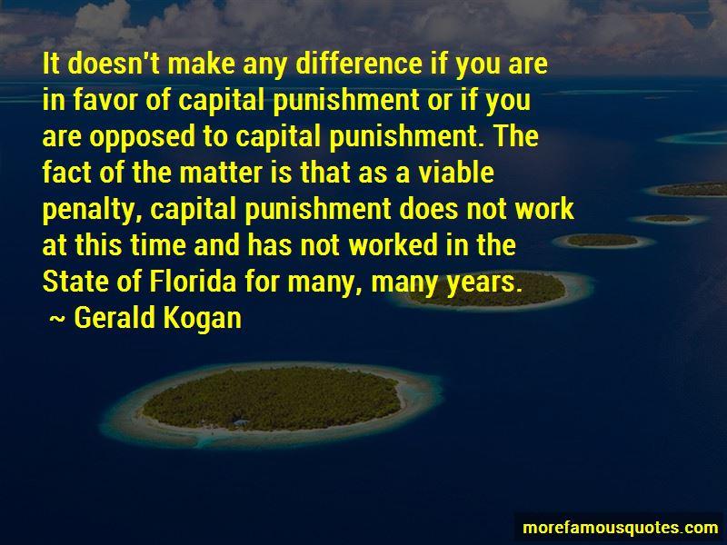 Gerald Kogan Quotes Pictures 2