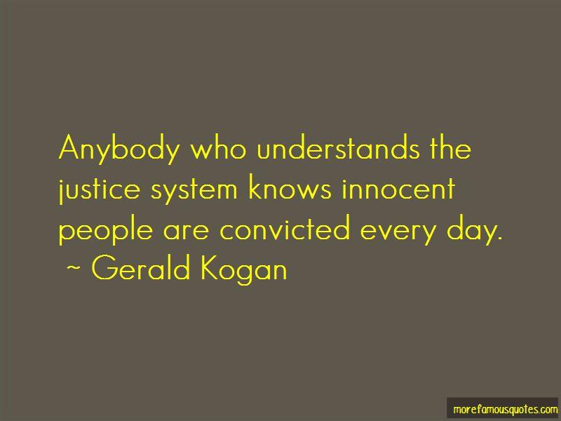 Gerald Kogan Quotes