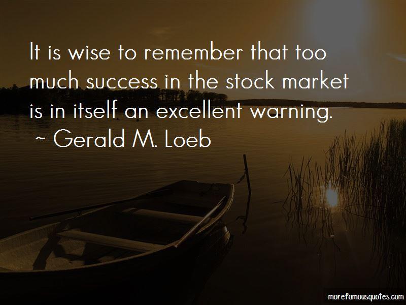 Gerald M. Loeb Quotes Pictures 4
