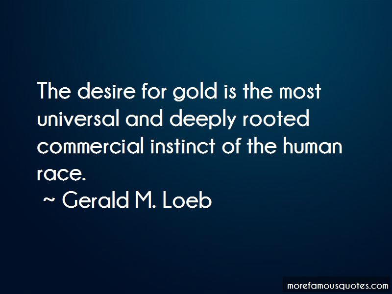 Gerald M. Loeb Quotes