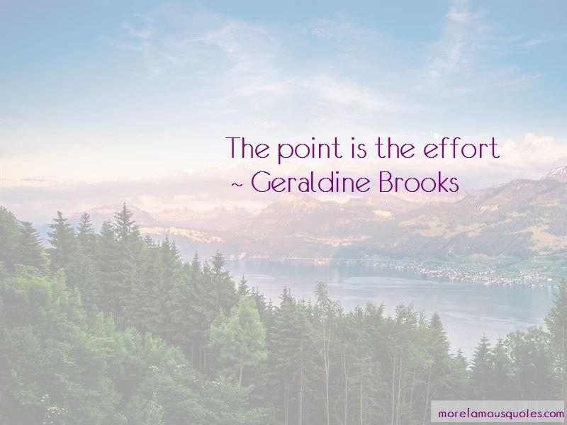 Geraldine Brooks Quotes Pictures 2