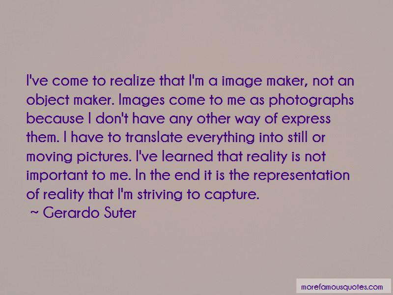 Gerardo Suter Quotes Pictures 2