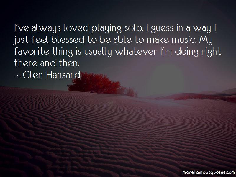 Glen Hansard Quotes