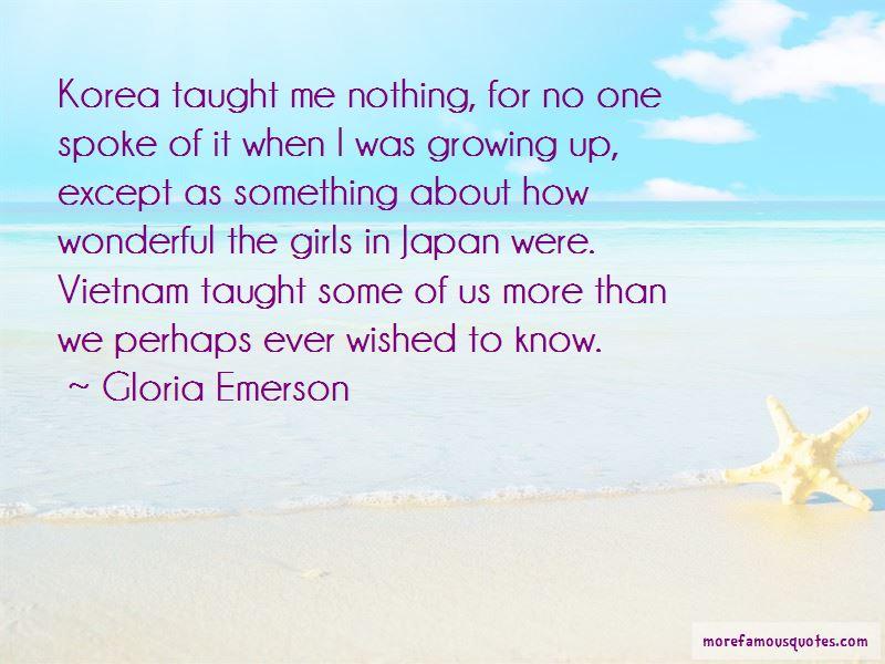 Gloria Emerson Quotes Pictures 4