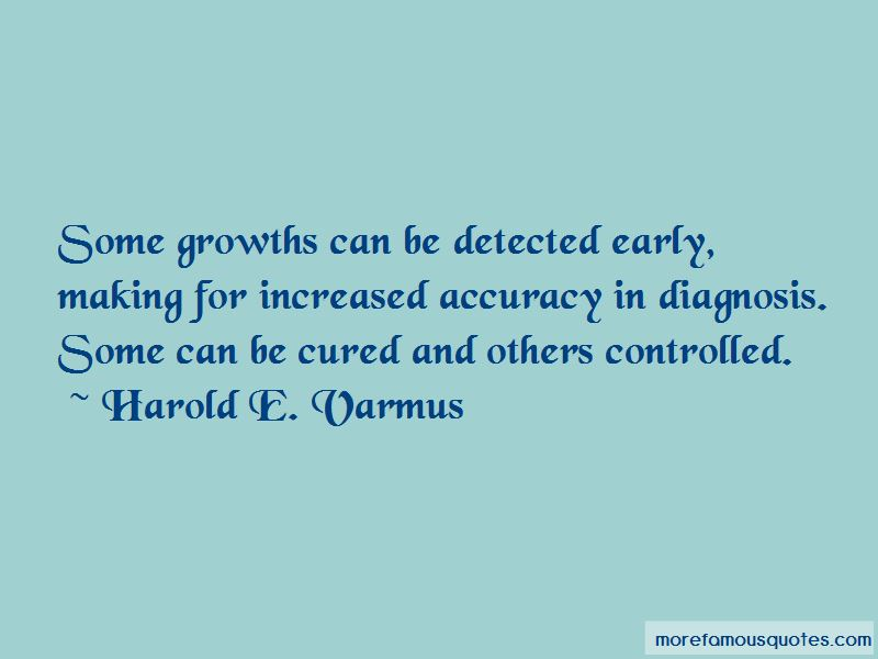 Harold E. Varmus Quotes Pictures 2