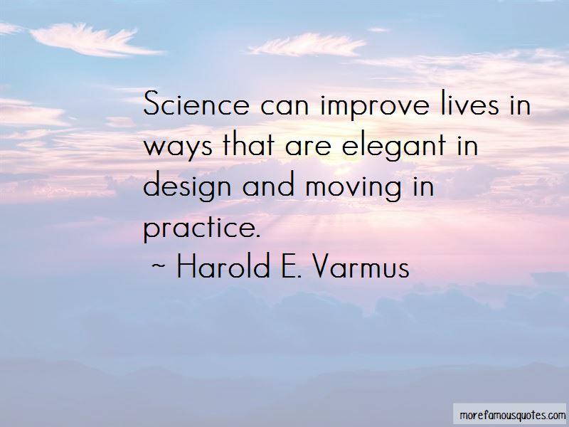 Harold E. Varmus Quotes Pictures 4