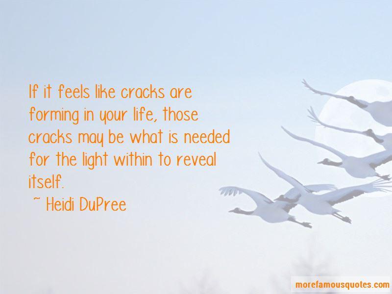 Heidi DuPree Quotes