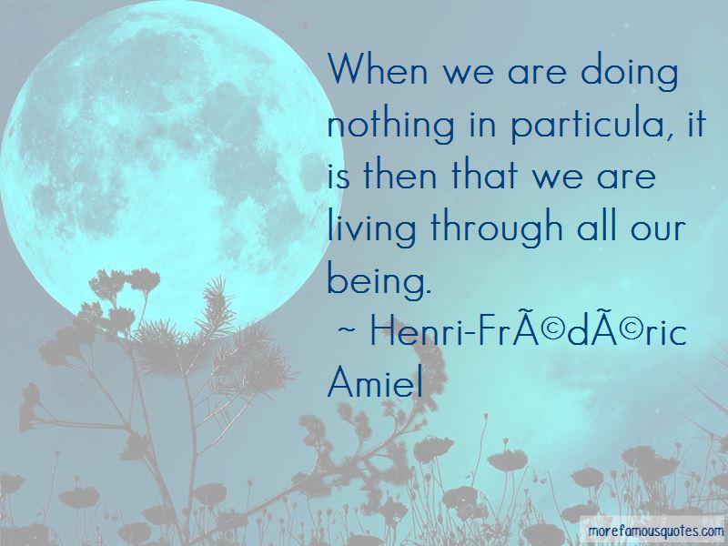 Henri-Frederic Amiel Quotes Pictures 3