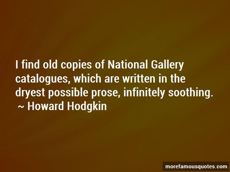 Howard Hodgkin Quotes