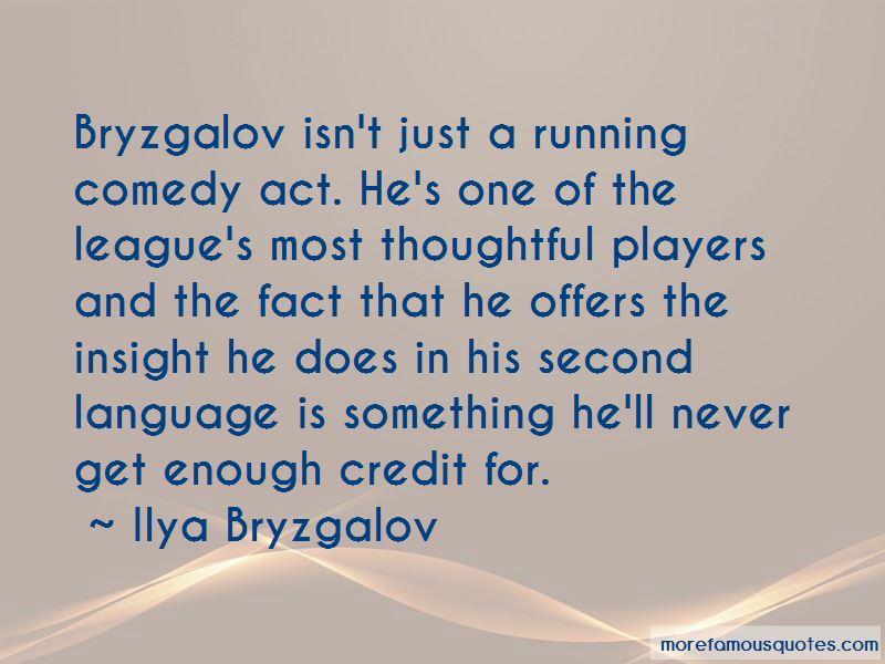 Ilya Bryzgalov Quotes