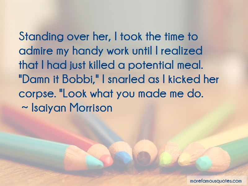 Isaiyan Morrison Quotes Pictures 3
