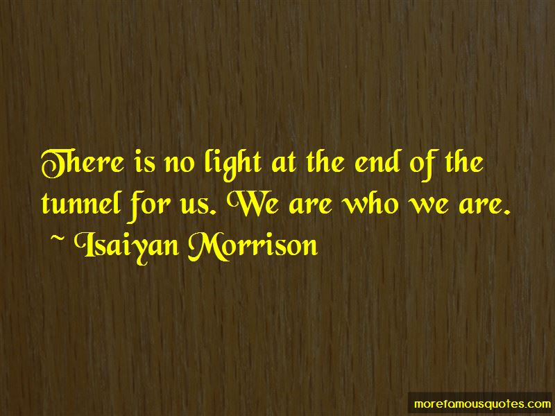 Isaiyan Morrison Quotes Pictures 4