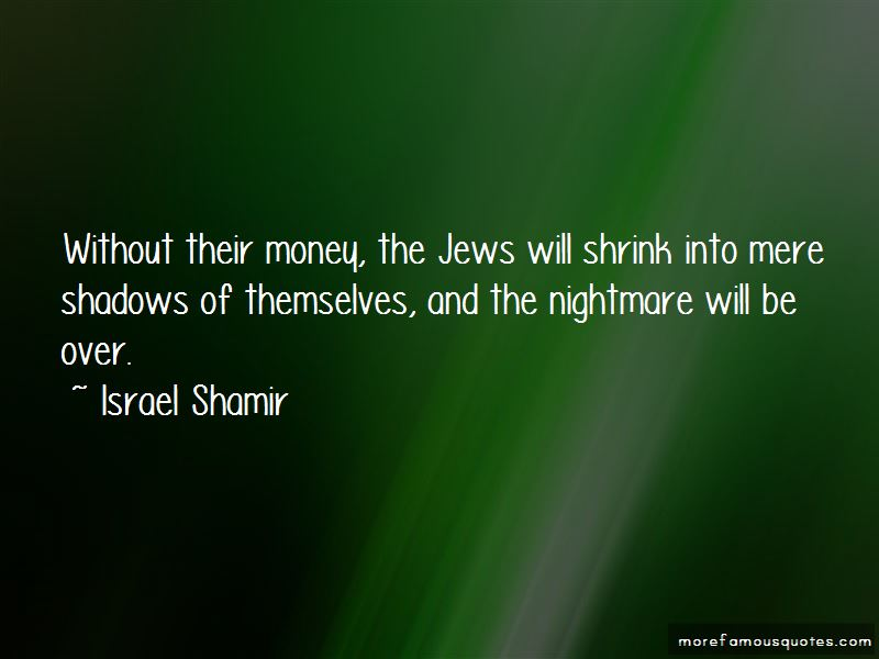 Israel Shamir Quotes Pictures 2
