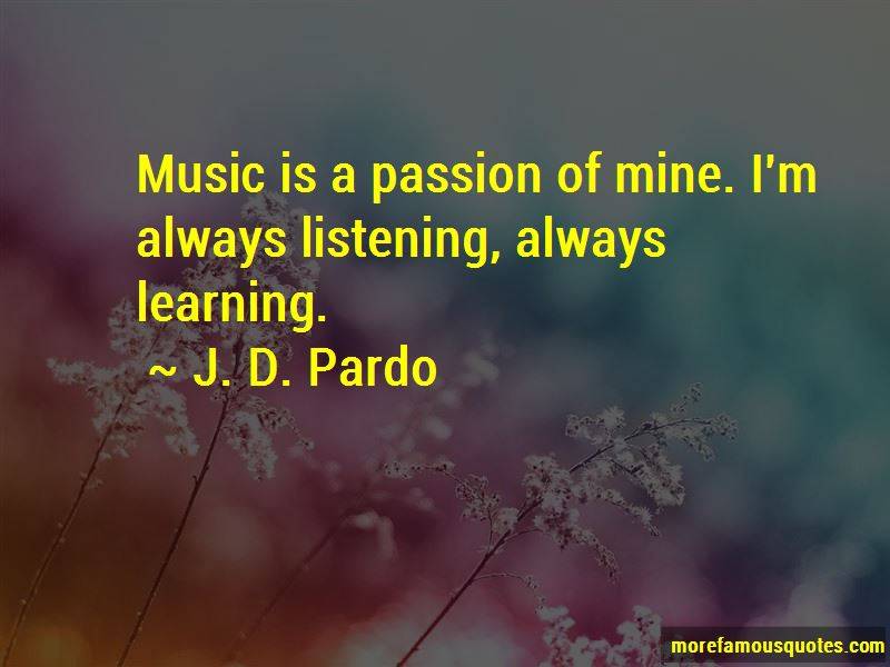 J. D. Pardo Quotes Pictures 4