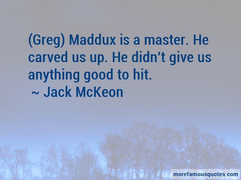 Jack McKeon Quotes
