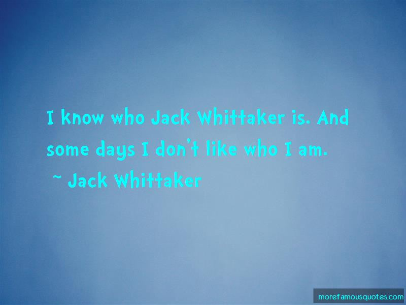 Jack Whittaker Quotes Pictures 3