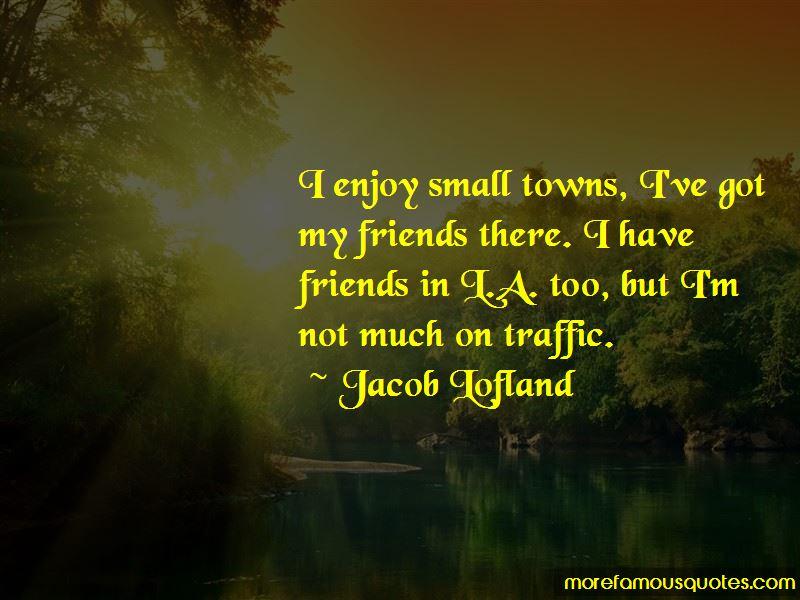 Jacob Lofland Quotes