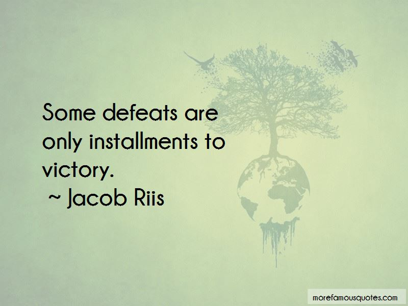 Jacob Riis Quotes Pictures 4