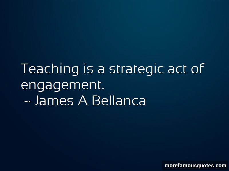 James A Bellanca Quotes Pictures 1