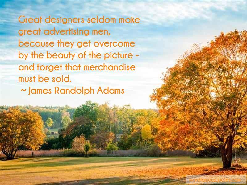 James Randolph Adams Quotes Pictures 3