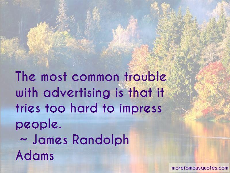 James Randolph Adams Quotes Pictures 4