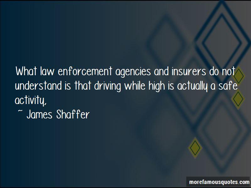 James Shaffer Quotes