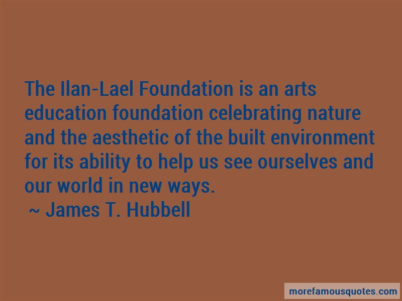 James T. Hubbell Quotes