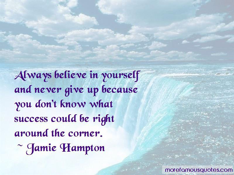Jamie Hampton Quotes
