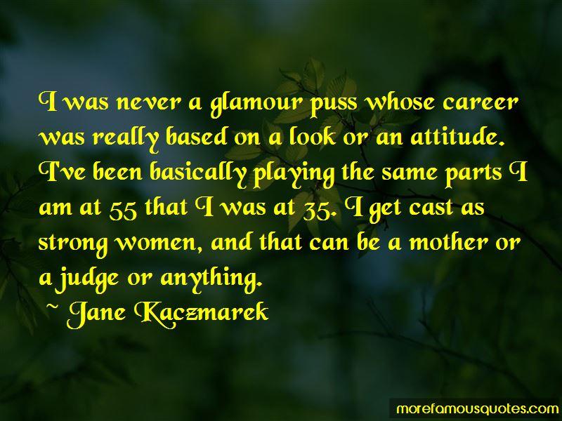 Jane Kaczmarek Quotes