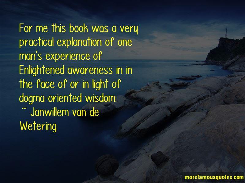 Janwillem Van De Wetering Quotes Top 7 Famous Quotes By