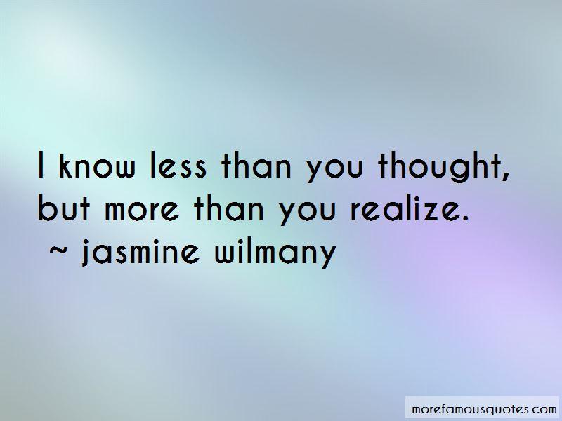 Jasmine Wilmany Quotes