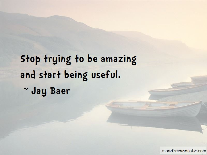 Jay Baer Quotes Pictures 4