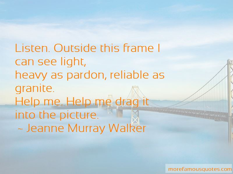 Jeanne Murray Walker Quotes