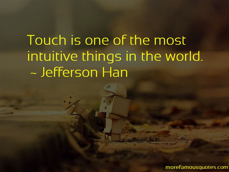 Jefferson Han Quotes Pictures 4