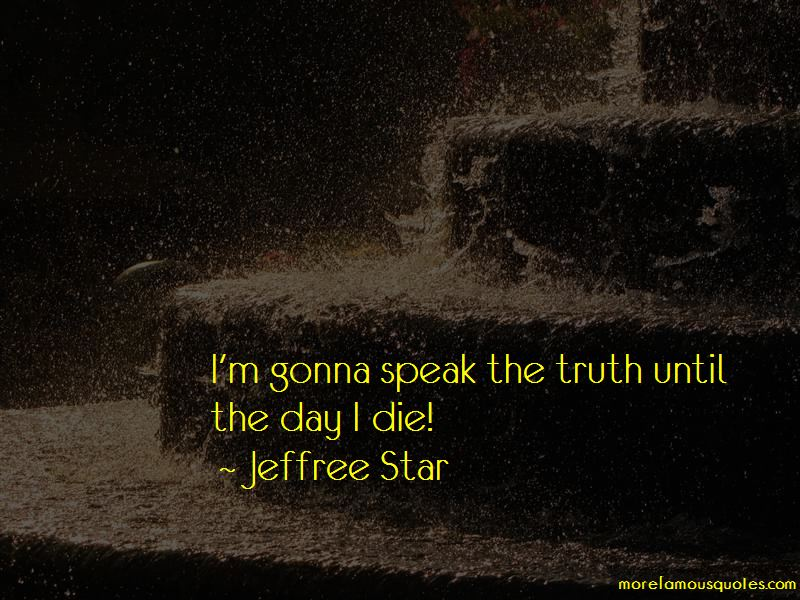 Jeffree Star Quotes