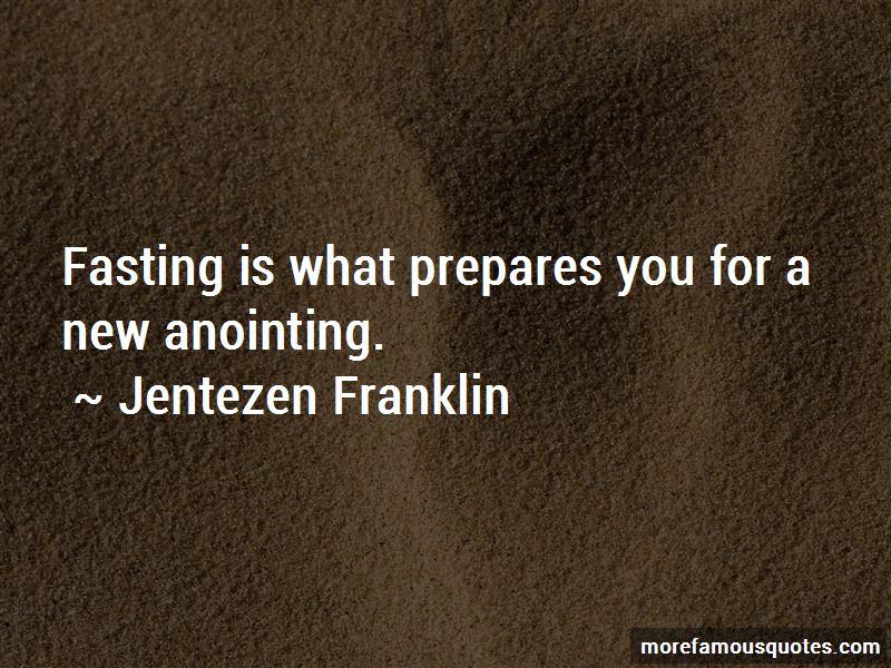 Jentezen Franklin Quotes