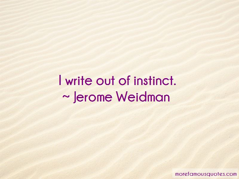 Jerome Weidman Quotes