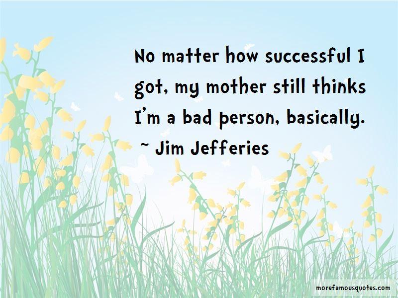 Jim Jefferies Quotes Pictures 2