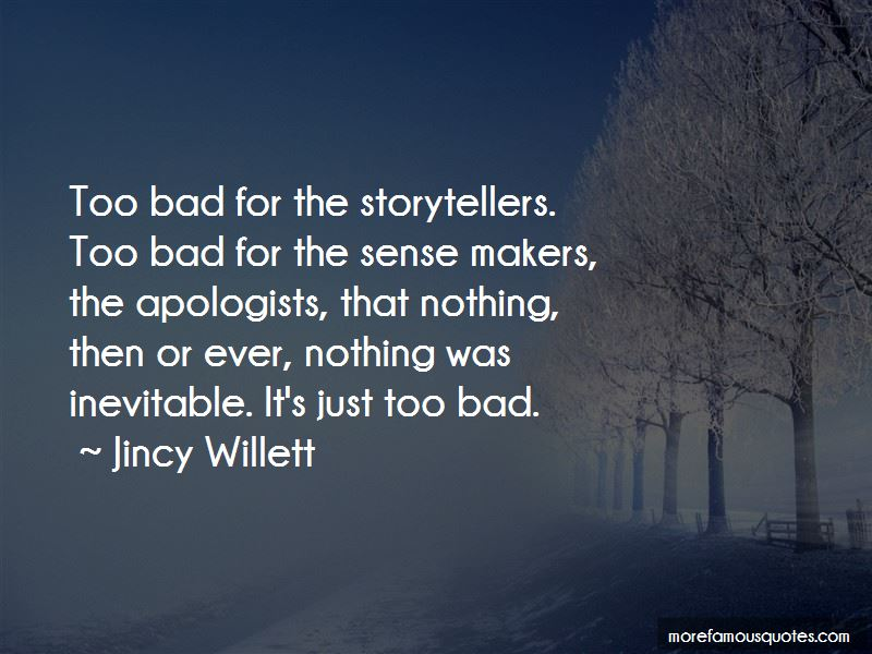 Jincy Willett Quotes Pictures 4