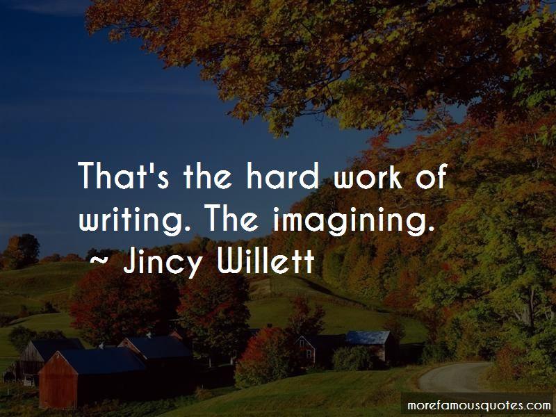 Jincy Willett Quotes