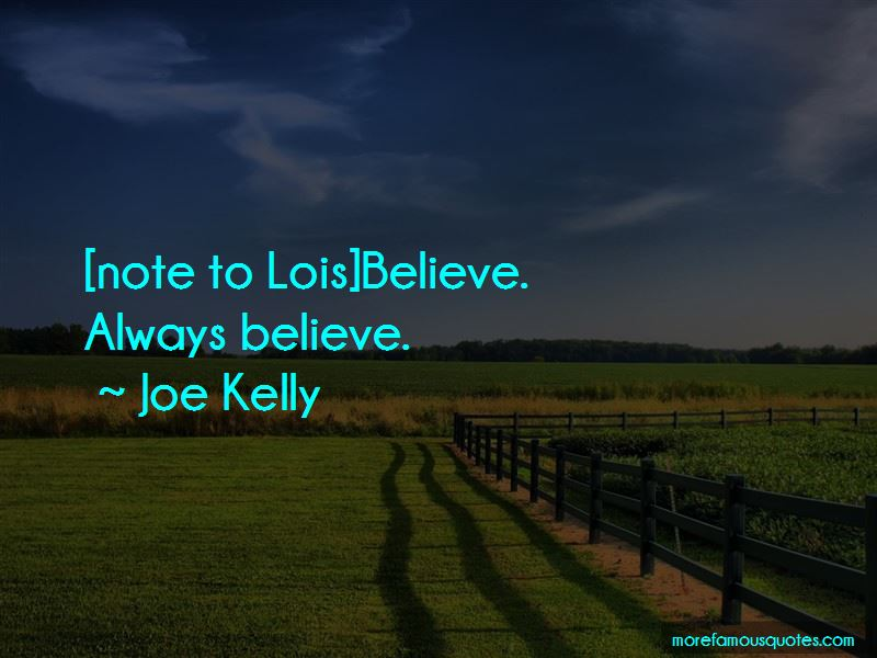 Joe Kelly Quotes Pictures 3