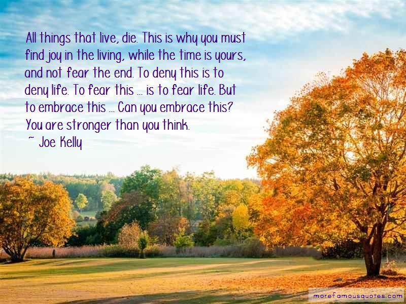 Joe Kelly Quotes