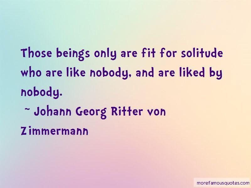 Johann Georg Ritter Von Zimmermann Quotes Pictures 2