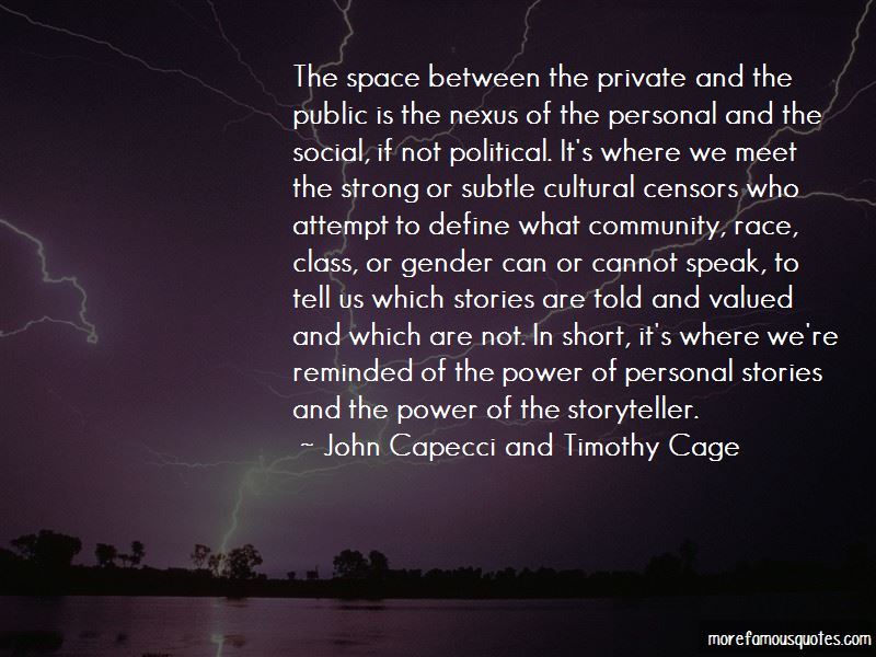 John Capecci And Timothy Cage Quotes Pictures 2