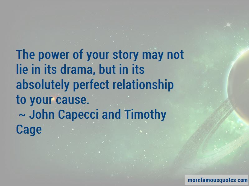 John Capecci And Timothy Cage Quotes Pictures 3