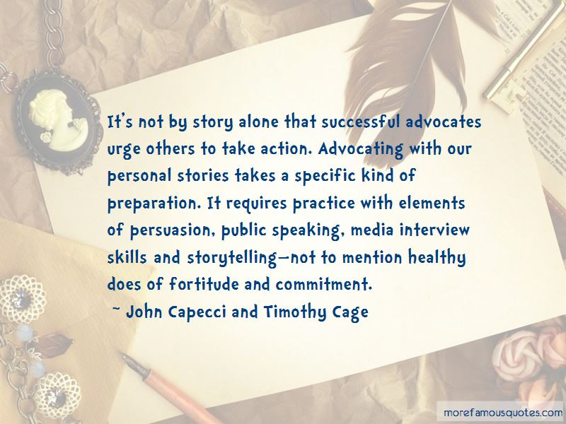 John Capecci And Timothy Cage Quotes