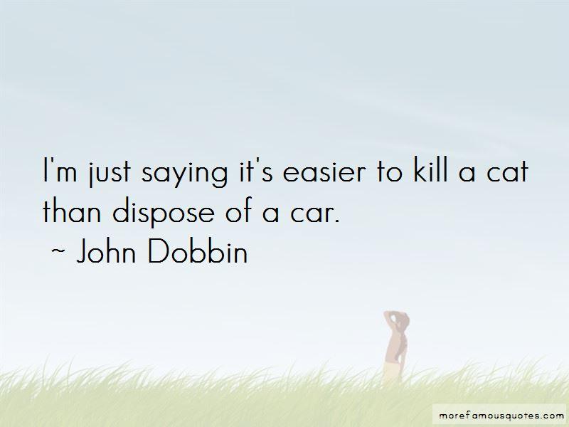 John Dobbin Quotes Pictures 2