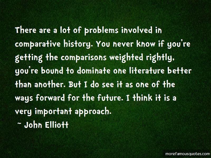 John Elliott Quotes Pictures 2