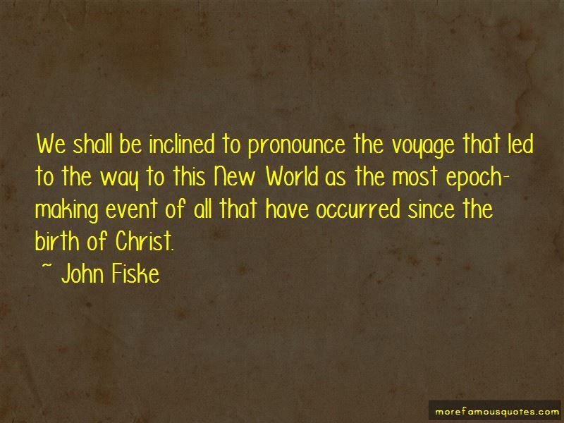 John Fiske Quotes Pictures 3