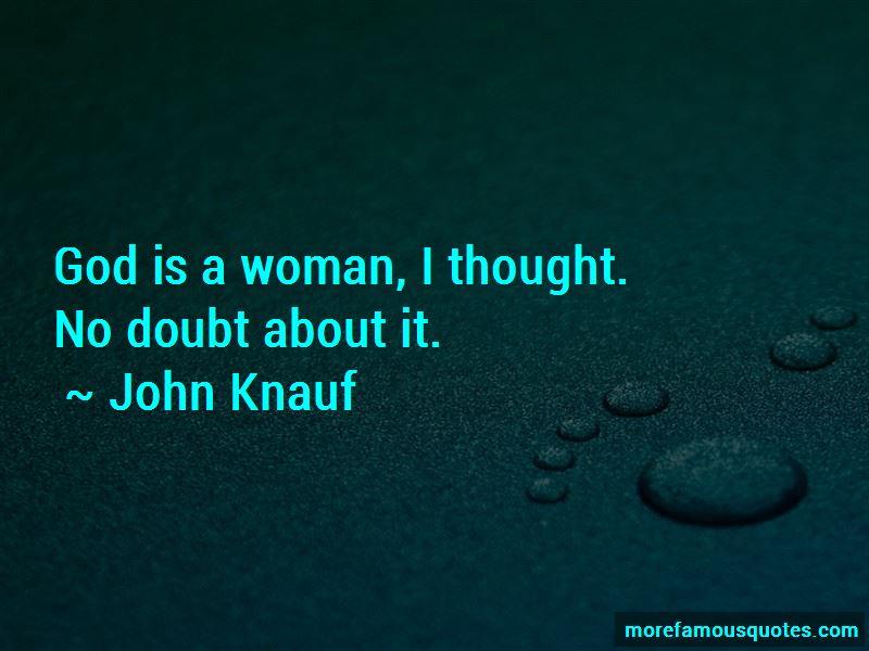 John Knauf Quotes